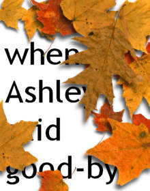 When Ashley Said Good-bye
