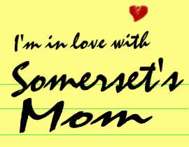 Somerset's Mom